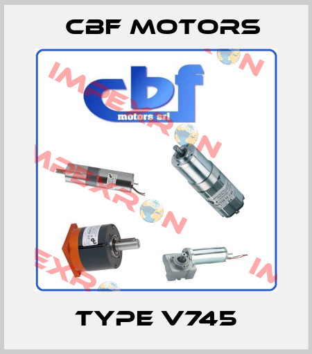 Cbf Motors-TYPE V745 price