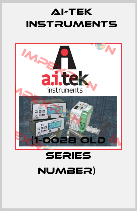 AI-Tek Instruments-(1-0028 OLD SERIES NUMBER)  price