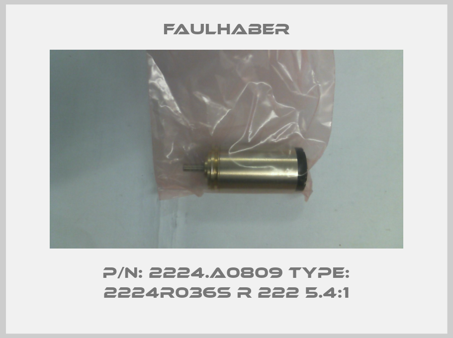 Faulhaber-P/N: 2224.A0809 Type: 2224R036S R 222 5.4:1 price
