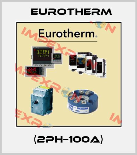 Eurotherm-(2PH−100A) price