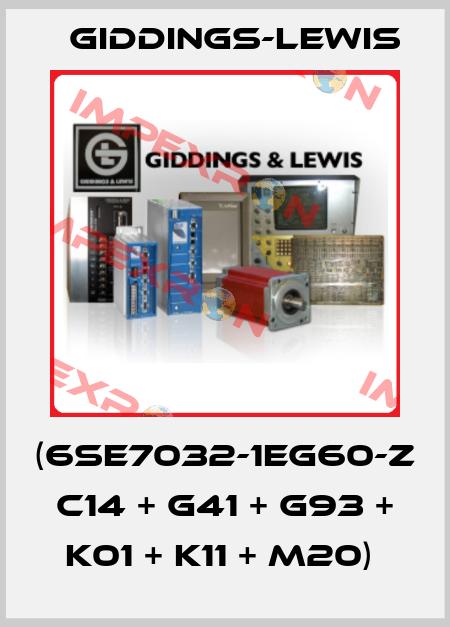 Giddings-Lewis-(6SE7032-1EG60-Z C14 + G41 + G93 + K01 + K11 + M20)  price