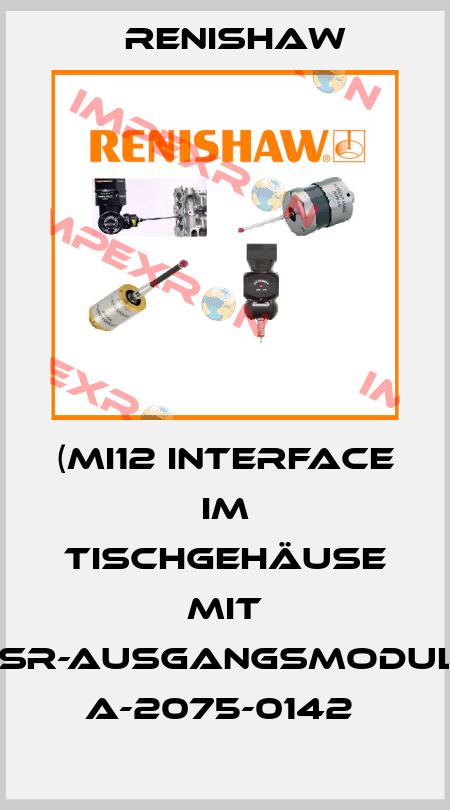 Renishaw-(MI12 INTERFACE IM TISCHGEHÄUSE MIT SSR-AUSGANGSMODUL.) A-2075-0142  price